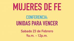 Conferencia: Mujeres de Fe
