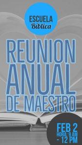 Reunion Anual: Escuela Biblica